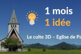 """1 mois 1 idée : Un culte en 3D pour les """"outsiders"""""""